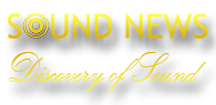 Sound News Web - Discovery Of Sound